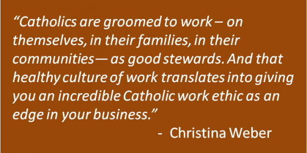 Don't Underestimate Your Catholic Work Ethic