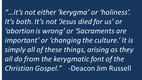 Deacon Jim Russell - Kerygmatic Approach