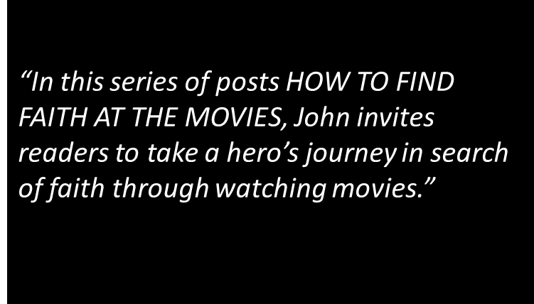 HOW TO FIND FAITH AT THE MOVIES: Seizing the Sword
